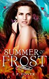 Summer of Frost  N/A 9781490488356 Front Cover