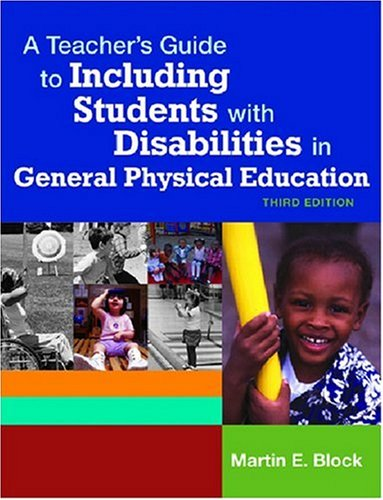 Teacher's Guide to Including Students with Disabilities in General Physical Education  3rd 2007 edition cover