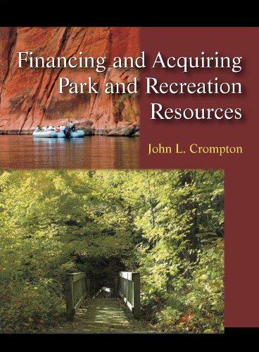 Financing and Acquiring Park and Recreation Resources  N/A edition cover