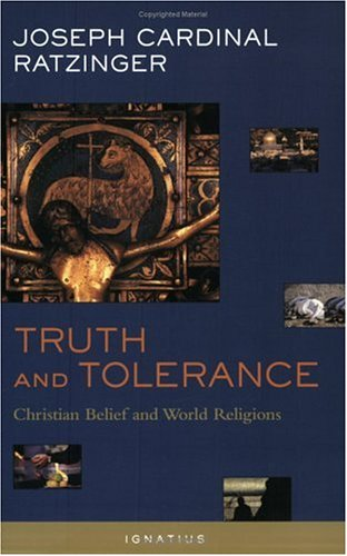 Truth and Tolerance Christian Belief and World Religions  2004 edition cover