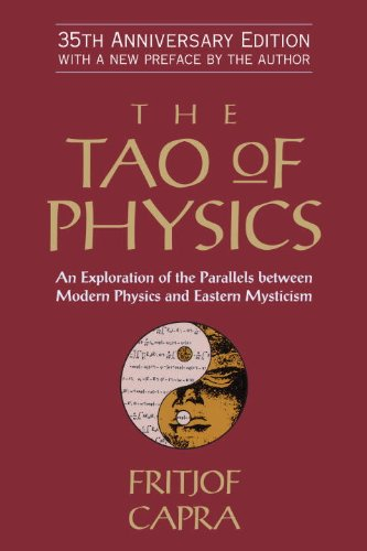 Tao of Physics An Exploration of the Parallels Between Modern Physics and Eastern Mysticism N/A edition cover