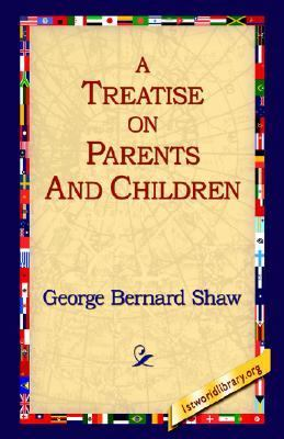 Treatise on Parents and Children N/A 9781595402356 Front Cover