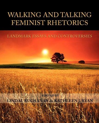 Walking and Talking Feminist Rhetorics Landmark Essays and Controversies  2010 edition cover