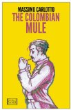 Colombian Mule   2013 edition cover