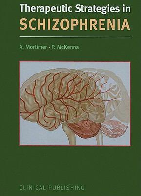 Therapeutic Strategies in Schizophrenia:  2010 edition cover