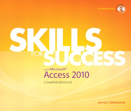 Skills for Success with Microsoft Access 2010, Comprehensive   2011 9780135088357 Front Cover