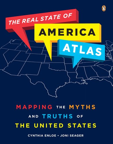 Real State of America Atlas Mapping the Myths and Truths of the United States N/A edition cover