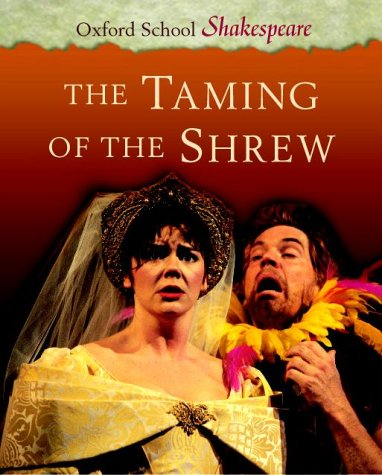 Taming of the Shrew  4th 2001 (Revised) 9780198320357 Front Cover