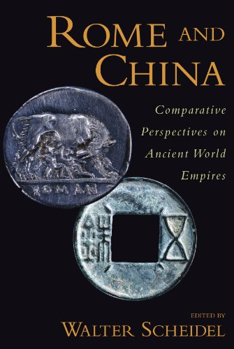 Rome and China Comparative Perspectives on Ancient World Empires  2010 9780199758357 Front Cover