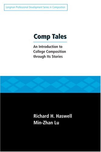 Comp Tales An Introduction to College Composition Through Its Stories  2008 edition cover
