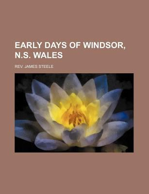 Early Days of Windsor, N S Wales  N/A edition cover