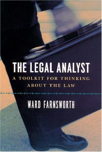 Legal Analyst A Toolkit for Thinking about the Law  2007 edition cover