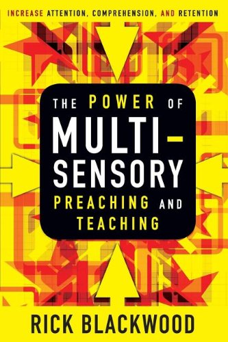 Power of Multisensory Preaching and Teaching Increase Attention, Comprehension, and Retention N/A edition cover