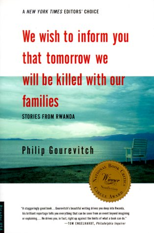We Wish to Inform You That Tomorrow We Will Be Killed with Our Families Stories from Rwanda  2004 (Revised) 9780312243357 Front Cover