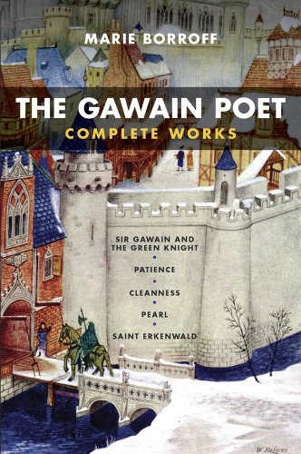 Gawain Poet Complete Works - Sir Gawain and the Green Knight, Patience, Cleanness, Pearl, Saint Erkenwald  2011 edition cover