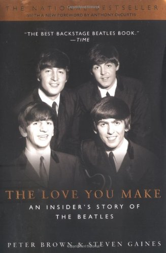 Love You Make An Insider's Story of the Beatles  2002 (Reprint) edition cover