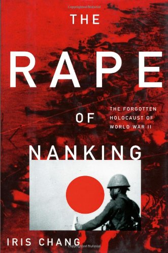 Rape of Nanking The Forgotten Holocaust of World War II  1997 edition cover