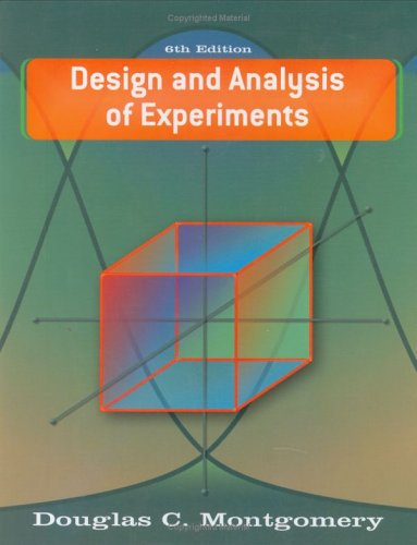Design and Analysis of Experiments  6th 2005 (Revised) 9780471487357 Front Cover