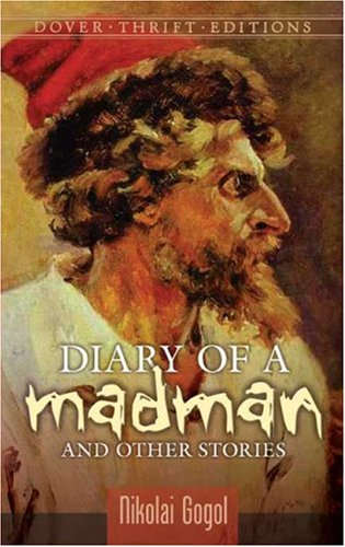 Diary of a Madman and Other Stories   2007 9780486452357 Front Cover