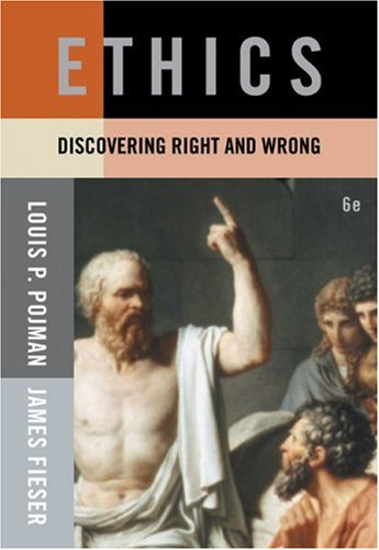 Ethics Discovering Right and Wrong 6th 2009 (Revised) 9780495502357 Front Cover