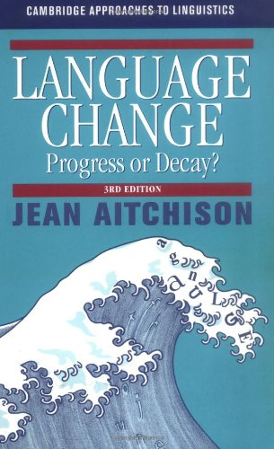 Language Change Progress or Decay? 3rd 2000 (Revised) edition cover