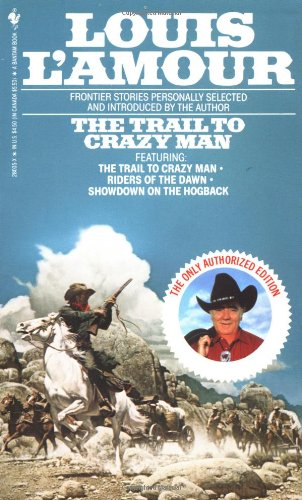 Trail to Crazy Man Stories N/A 9780553280357 Front Cover