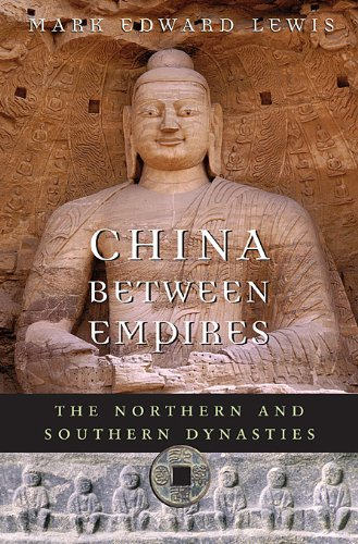 China Between Empires The Northern and Southern Dynasties  2009 edition cover