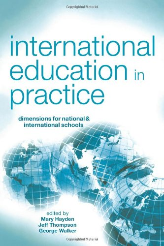 International Education in Practice Dimensions for Schools and International Schools  2004 9780749438357 Front Cover