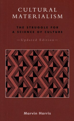 Cultural Materialism The Struggle for a Science of Culture  2001 (Revised) edition cover