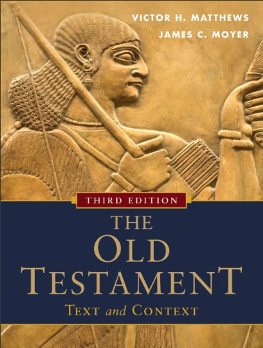 Old Testament: Text and Context  3rd 2012 edition cover