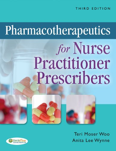 Pharmacotherapeutics for Nurse Practitioner Prescribers  3rd 2012 (Revised) 9780803622357 Front Cover