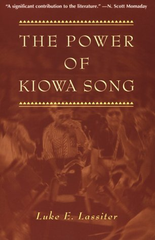 Power of Kiowa Song A Collaborative Ethnography N/A edition cover