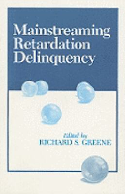 Mainstreaming Retardation Delinquency   1991 9780877627357 Front Cover