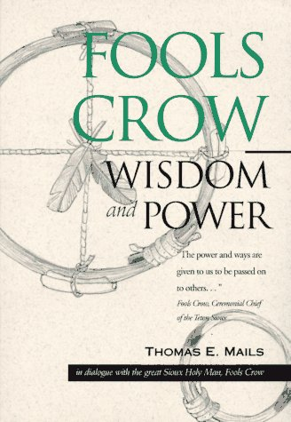Fools Crow : Wisdom and Power N/A edition cover
