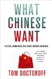 What Chinese Want Culture, Communism, and China's Modern Consumer  2013 edition cover