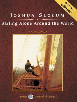 Sailing Alone Around the World  2009 (Unabridged) 9781400109357 Front Cover
