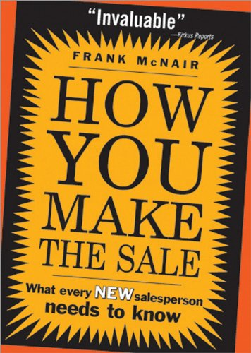 How You Make the Sale What Every New Salesperson Needs to Know  2005 edition cover