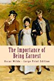 Importance of Being Earnest Large Print Edition Large Type 9781493691357 Front Cover