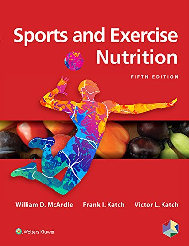 Sports and Exercise Nutrition: North American Edition  2018 9781496377357 Front Cover
