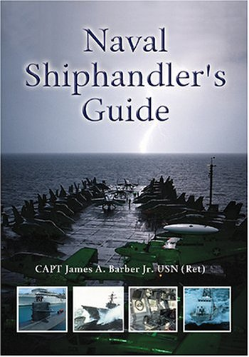 Naval Shiphandler's Guide   2004 edition cover
