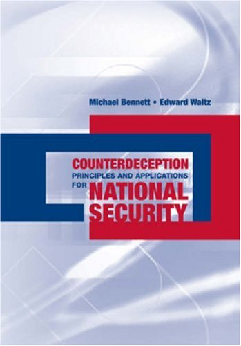 Counterdeception Principles and Applications for National Security   2007 edition cover