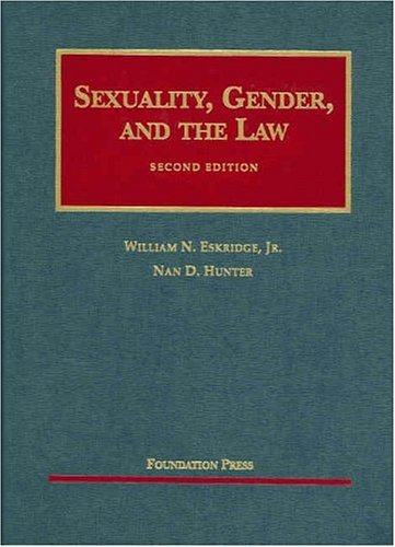 Sexuality, Gender and the Law  2nd 2003 (Revised) 9781587783357 Front Cover