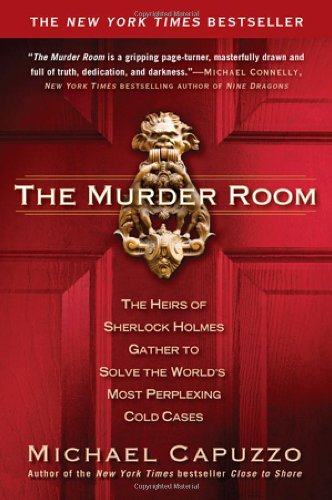 Murder Room The Heirs of Sherlock Holmes Gather to Solve the World's Most Perplexing Cold Cases N/A edition cover