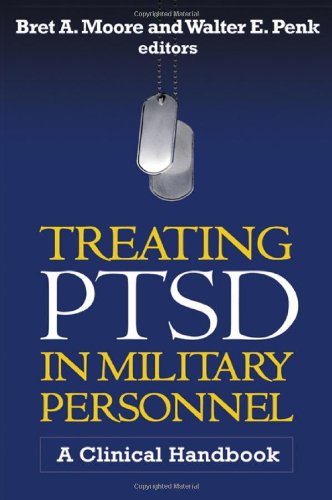 Treating PTSD in Military Personnel A Clinical Handbook  2011 edition cover