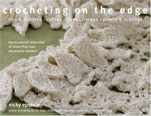 Crocheting on the Edge   2008 9781933027357 Front Cover