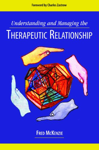 Understanding and Managing the Therapeutic Relationship  2011 edition cover