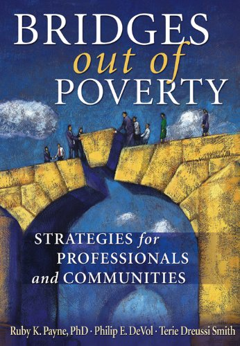 Bridges Out of Poverty Strategies for Professionals and Communities N/A edition cover