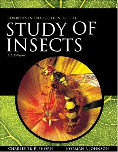 Borror and Delong's Introduction to the Study of Insects  7th 2005 (Revised) 9780030968358 Front Cover