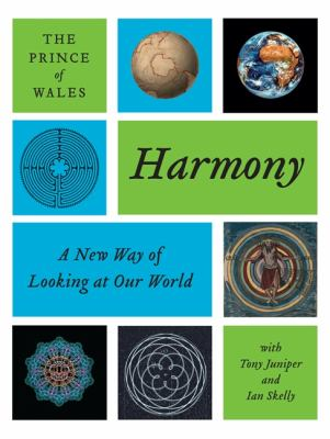 Harmony A New Way of Looking at Our World N/A 9780061731358 Front Cover