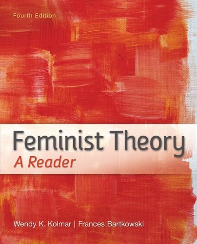 Feminist Theory A Reader 4th 2013 edition cover